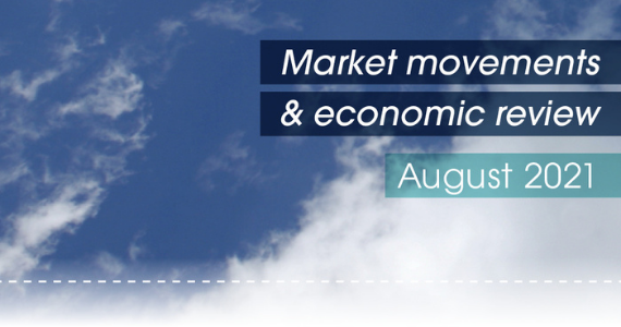 Market movements & review video - August 2021
